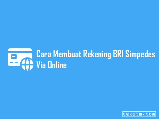 Cara buka Rekening BRI Simpedes online