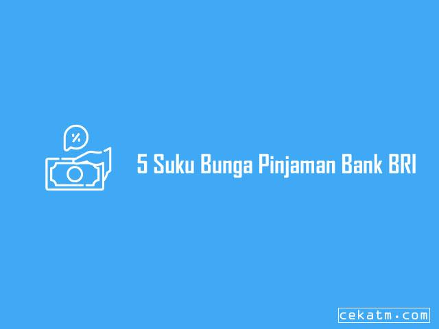 Suku Bunga Pinjaman Bank BRI