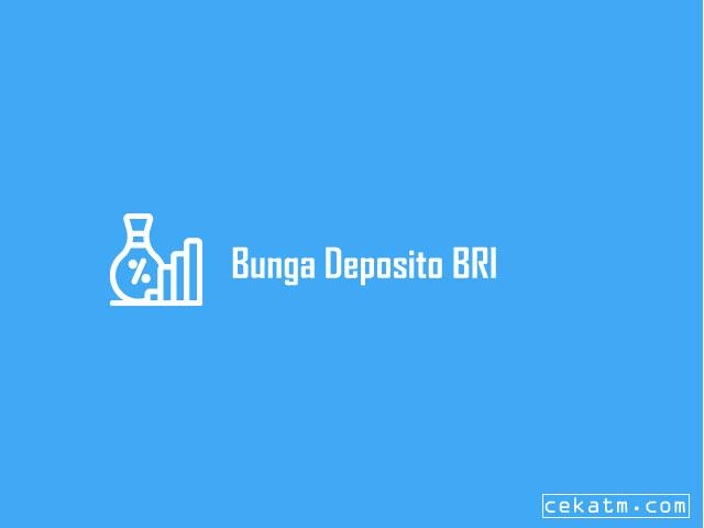 Bunga Deposito Bank Rakyat Indonesia