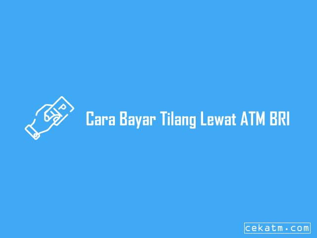 Cara Bayar Tilang Lewat ATM BRI