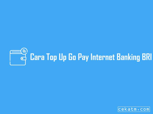 Cara Top Up Go Pay Internet Banking Bri