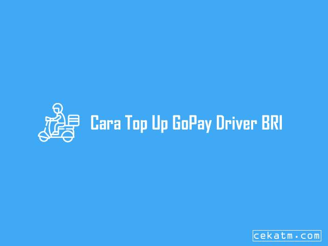 Cara Top Up GoPay Driver BRI