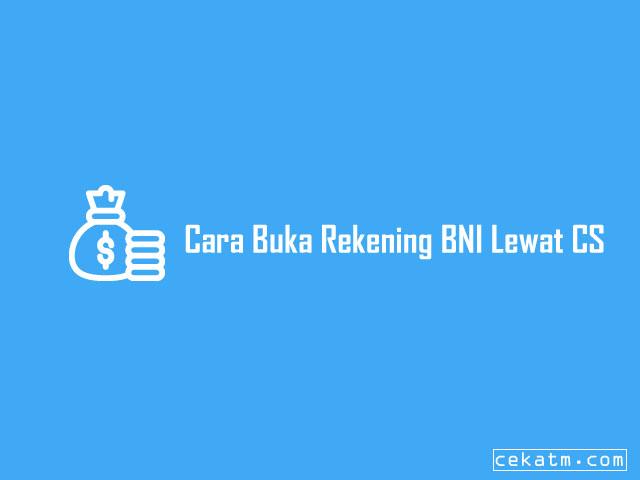 Cara Buka Rekening BNI