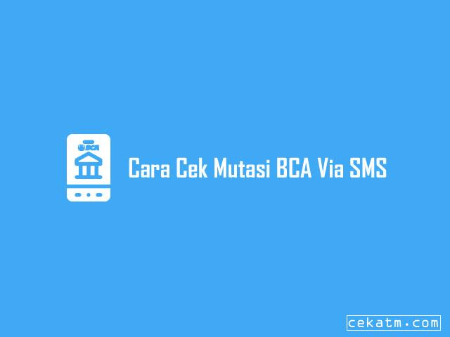 Cek Mutasi Di ATM BCA