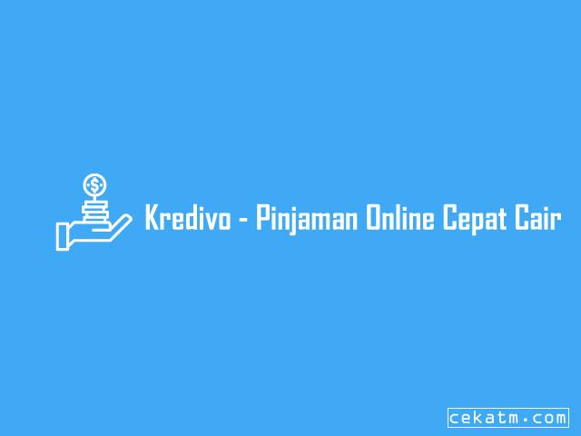 Kredivo - Pinjaman Online Cepat Cair