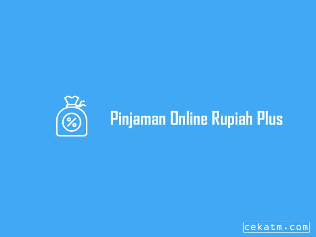 Pinjaman Online terbaik Rupiah Plus