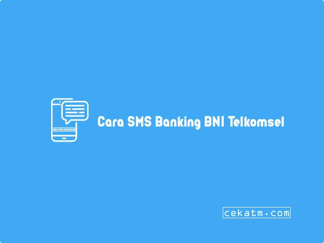 Cara SMS Banking BNI Telkomsel