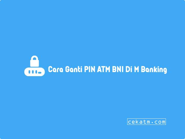 Cara Ganti PIN ATM BNI Lewat Mobile Banking