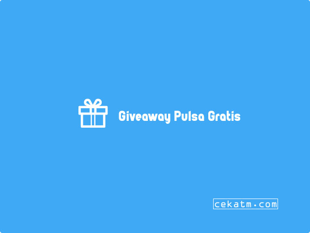 Give away Pulsa Gratis