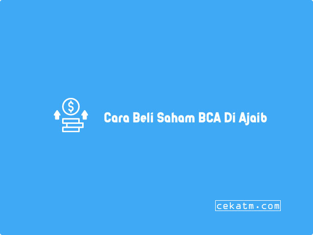 Cara Beli Saham BCA Di Aplikasi Ajaib