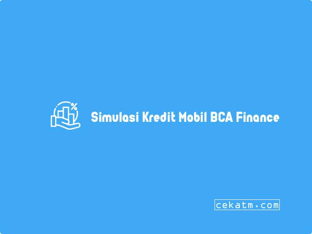 Simulasi Kredit Mobil BCA Finance