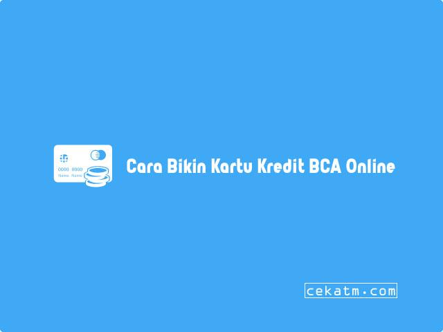 Cara Bikin Kartu Kredit BCA Lewat Online