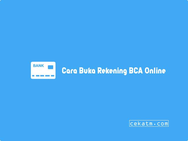 Cara Buka Rekening BCA Online