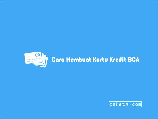 cara membuat kredit Bca