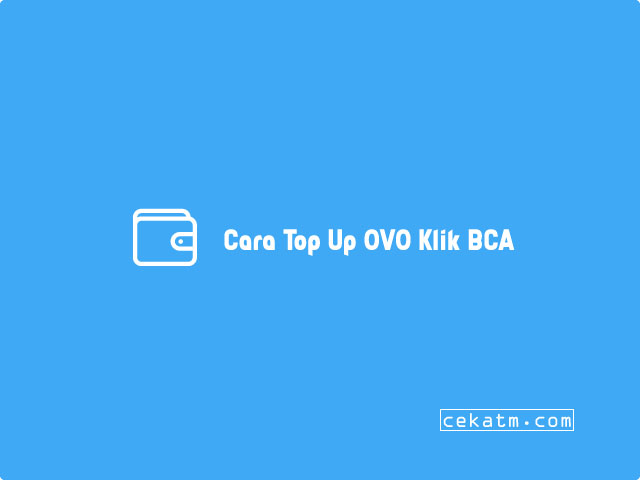Cara Top Up OVO Klik BCA