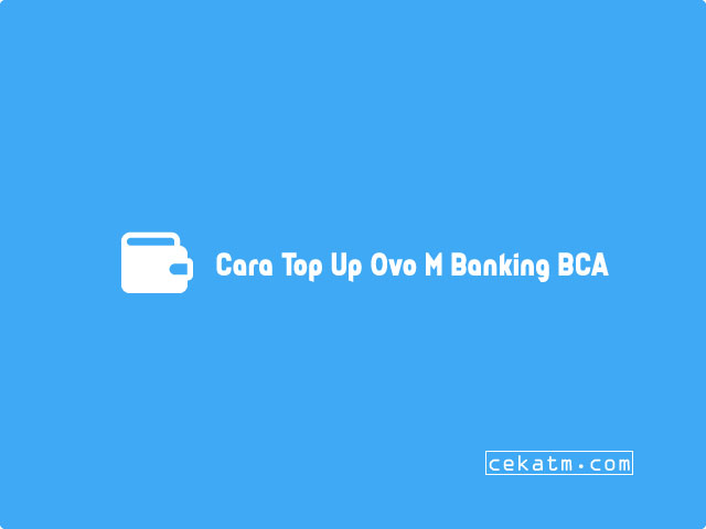 Cara Top Up Ovo M Banking BCA
