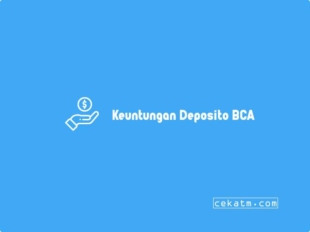 Keuntungan Deposito BCA