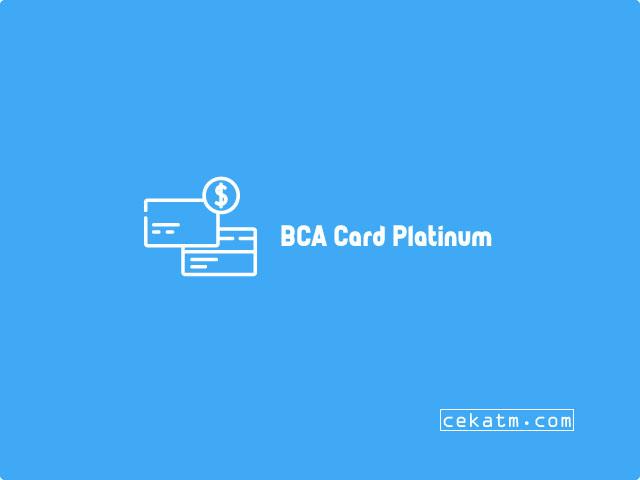 Limit kredit card BCA platinum