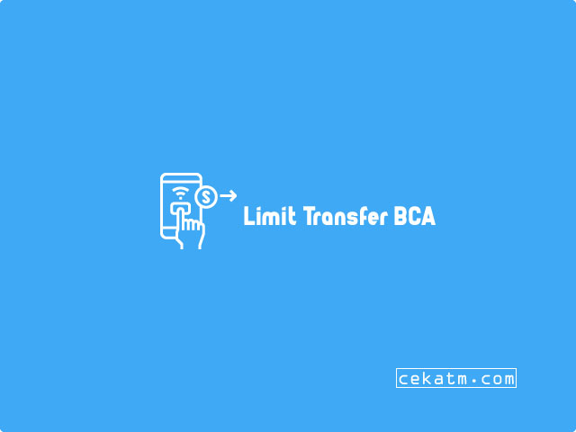 limit transfer ATM BCA