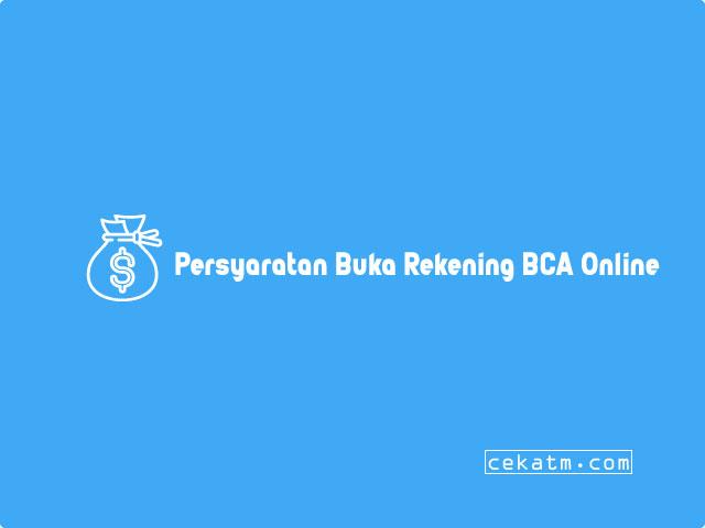 Persyaratan Buka Rekening BCA Online