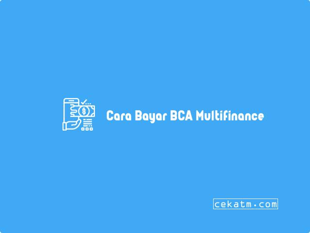 Cara Bayar BCA Multifinance