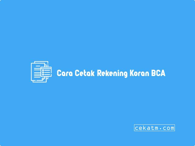 Cara Cetak rekening koran BCA