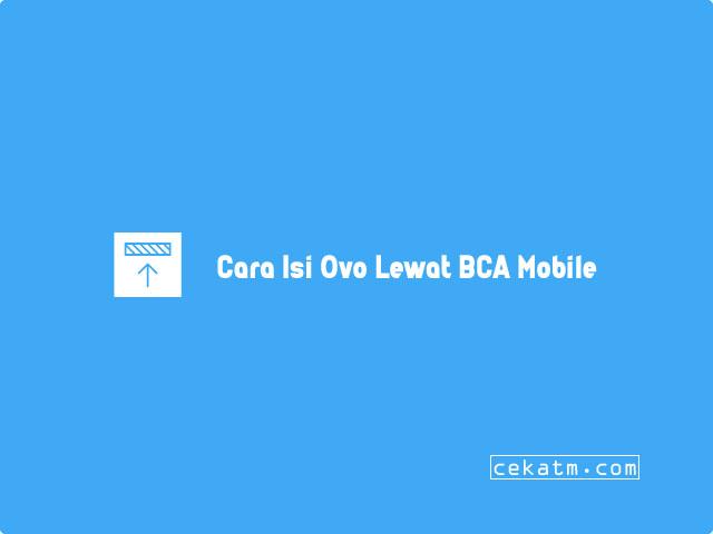 Cara isi Ovo Lewat BCA Mobile