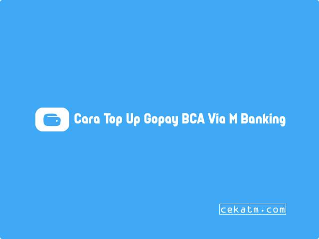 Cara Top Up GoPay BCA Mobile Banking