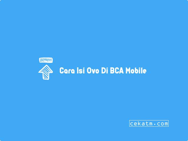 Cara isi Ovo Lewat BCA Mobile Banking