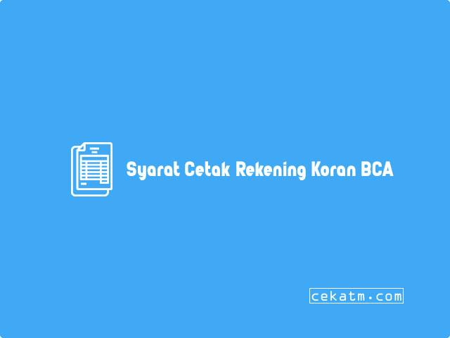 Syarat Cetak Rekening Koran BCA