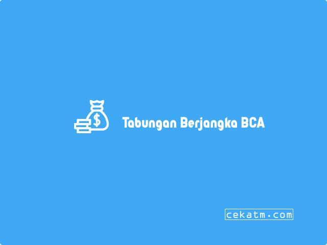 Tabungan Berjangka BCA