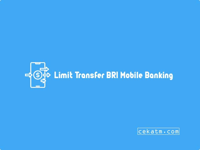 Limit Transfer BRI Mobile Banking
