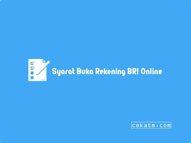 Syarat Buka Rekening BRI Online