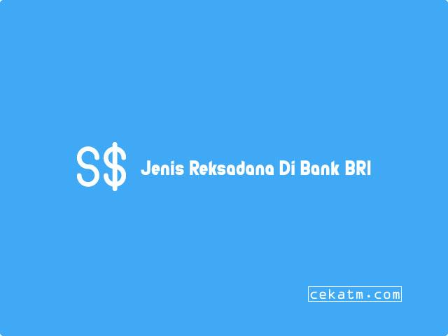 Jenis Reksadana Di Bank BRI