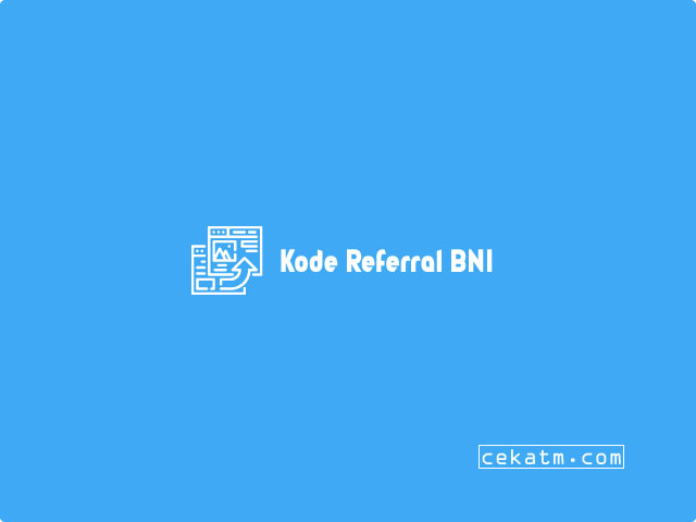 Kode Referral BNI