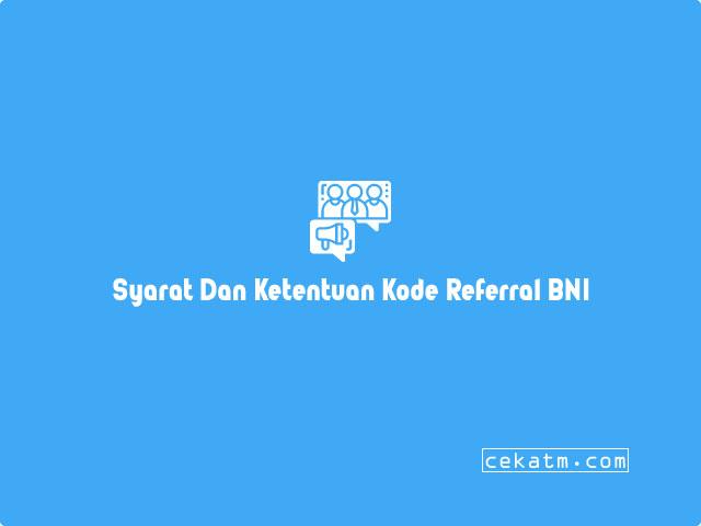 Syarat Dan Ketentuan Kode Referral BNI