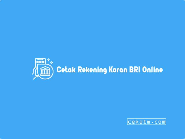 Cetak Rekening Koran BRI Online