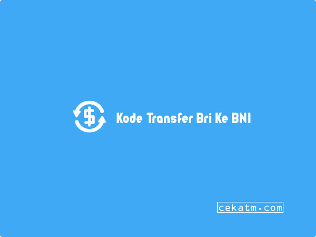 kode transfer bri ke bni